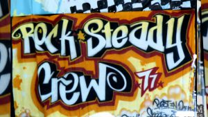 Hey you the Rock Steady Crew